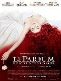 PARFUM : HISTOIRE D UN MEURTRIER - LE | PERFUME: THE STORY OF A MURDERER / DAS PARFüM - DIE GESCHICHTE EINES MöRDERS | 2004