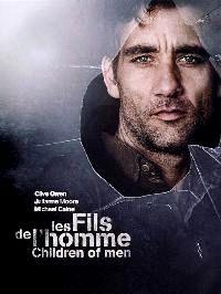FILS DE L'HOMME - LES | CHILDREN OF MEN | 2005