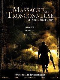 MASSACRE A LA TRONCONNEUSE : LE COMMENCEMENT | THE TEXAS CHAINSAW MASSACRE : THE BEGINNING | 2006