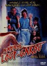 MADAME LOUP GAROU | MY MOM S A WEREWOLF | 1989