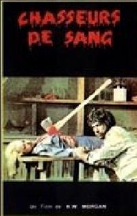 CHASSEURS DE SANG | BLOOD STALKERS | 1978