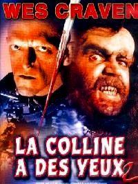 COLLINE A DES YEUX 2 - LA | THE HILLS HAVE EYES PART 2 | 1985