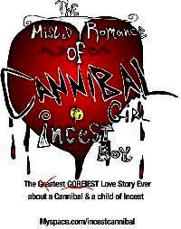 MISLED ROMANCE OF CANNIBAL GIRL AND INCEST BOY-THE | THE MISLED ROMANCE OF CANNIBAL GIRL AND INCEST BOY | 2007