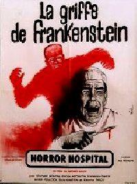 GRIFFE DE FRANKENSTEIN - LA | HORROR HOSPITAL / DOCTOR BLOODBATH / COMPUTER KILLERS | 1973