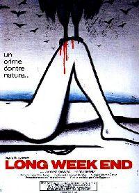 LONG WEEK END | LONG WEEK END | 1978