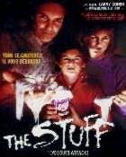 STUFF - THE | THE STUFF | 1985