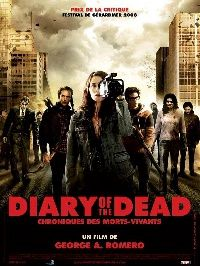 DIARY OF THE DEAD - CHRONIQUE DES MORTS VIVANTS   DIARY OF THE DEAD   2008