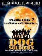 DOG SOLDIERS | DOG SOLDIERS | 2002