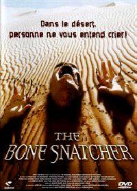 BONE SNATCHER | THE BONE SNATCHER | 2003