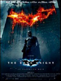 DARK KNIGHT : LE CHEVALIER NOIR - THE | THE DARK KNIGHT | 2008