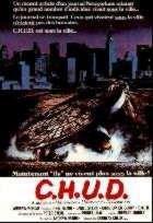 CHUD | CHUD (CANNIBALISTIC HUMANOID UNDERGROUND DWELLER) | 1984