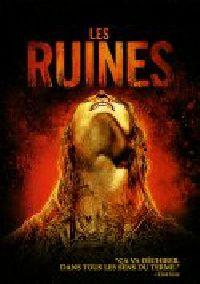 RUINES - LES | THE RUINS | 2008