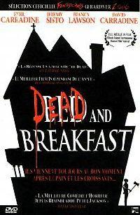 DEAD AND BREAKFAST | DEAD AND BREAKFAST | 2004