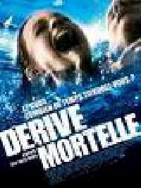 DERIVE MORTELLE   OPEN WATER 2 : ADRIFT   2006