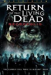 RETOUR DES MORTS VIVANTS 4 - LE | RETURN OF THE LIVING DEAD 4 : NECROPOLIS | 2005