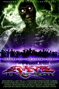 RETOUR DES MORTS VIVANTS 5 - LE | RETURN OF THE LIVING DEAD 5 : RAVE TO THE GRAVE | 2005
