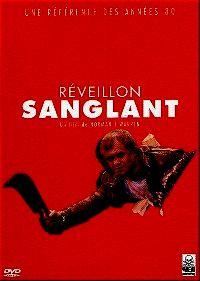REVEILLON SANGLANT | BLOODY NEW YEAR | 1987