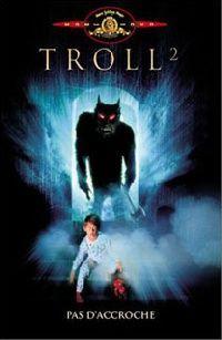 TROLL 2 | TROLL 2 | 1990