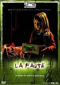 FAUTE - LA | LA CULPA | 2006