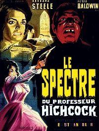 SPECTRE DU PROFESSEUR HICHCOCK - LE | LO SPETTRO / THE GHOST | 1963