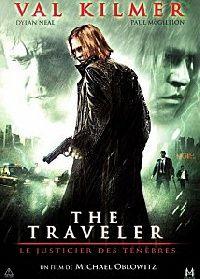 TRAVELER : LE JUSTICIER DES TENEBRES - THE | THE TRAVELER | 2010