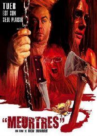MEURTRES | MURDER LOVES KILLERS TOO | 2008