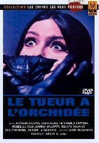 TUEUR A L ORCHIDEE - LE   SETTE ORCHIDEE MACCHIATE DI ROSSO   1972