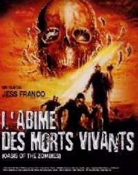ABIME DES MORTS VIVANTS - L | LA TUMBA DE LOS MUERTOS VIVIENTES / OASIS OF THE ZOMBIES | 1981