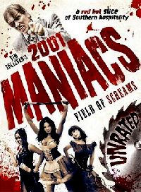 2001 MANIACS : FIELD OF SCREAMS | 2001 MANIACS : FIELD OF SCREAMS | 2010