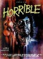 HORRIBLE | ROSSO SANGUE / ABSURD / ANTHROPOPHAGOUS 2 | 1982