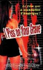 I PISS ON YOUR GRAVE | I SPIT ON YOUR CORPSE, I PISS ON YOUR GRAVE | 2001
