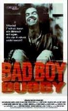 BAD BOY BUBBY | BAD BOY BUBBY | 1993