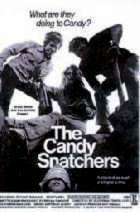 CANDY SNATCHERS - THE | THE CANDY SNATCHERS | 1973