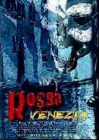 ROSSA VENEZIA | ROSSA VENEZIA | 2003