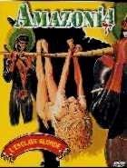 AMAZONIA L ESCLAVE BLONDE | SCHIAVE BIANCHE : VIOLENZA IN AMAZZONIA | 1986