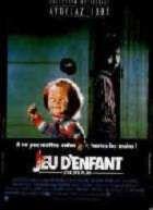 JEU D'ENFANT | CHILD'S PLAY | 1989