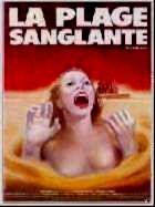 PLAGE SANGLANTE - LA | BLOOD BEACH | 1981
