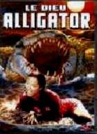DIEU ALLIGATOR - LE | ALLIGATORS | 1979