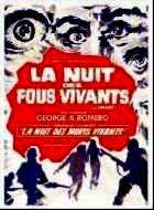 NUIT DES FOUS VIVANTS - LA | THE CRAZIES | 1973