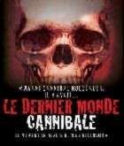 DERNIER MONDE CANNIBALE - LE | ULTIMO MONDO CANNIBALE | 1978