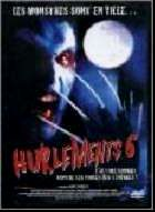 HURLEMENTS 6   HOWLING 6 - THE FREAKS   1991