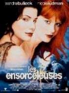 ENSORCELEUSES - LES | PRACTICAL MAGIC | 1998