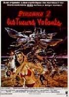 PIRANHA 2 - LES TUEURS VOLANTS   PIRANHA 2 - THE FLYING KILLERS   1981