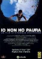 ETE OU J AI GRANDI - L | I M NOT SCARED / IO NON HO PAURA | 2003