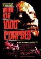 MAISON DES 1000 MORTS - LA | HOUSE OF 1000 CORPSES - THE | 2003