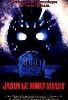 VENDREDI 13 CHAPITRE 6 : JASON LE MORT-VIVANT | FRIDAY THE 13TH JASON LIVES | 1986