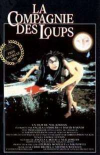 COMPAGNIE DES LOUPS - LA | COMPANY OF THE WOLVES - THE | 1984