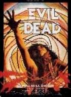 EVIL DEAD   EVIL DEAD - THE   1982