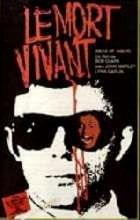 MORT VIVANT - LE | DEATHDREAM | 1972/1974