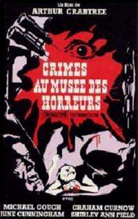 CRIMES AU MUSEE DES HORREURS | HORRORS OF THE BLACK MUSEUM | 1959